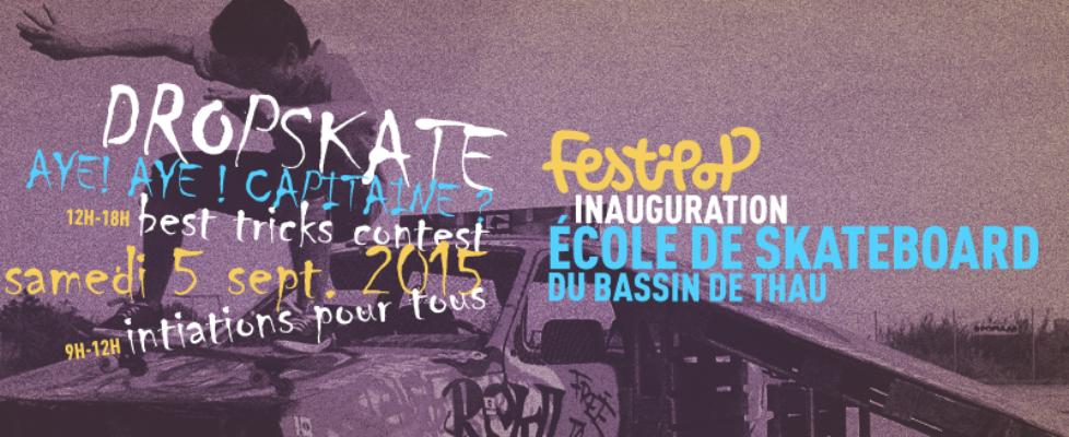 cusf ecole de skate du bassin de thau contest festipop 2015